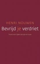 Henri Nouwen , Bevrijd je verdriet