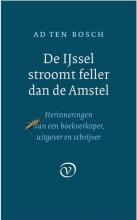 Ad ten Bosch De IJssel stroomt feller dan de Amstel