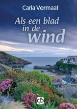 Carla Vermaat , Als een blad in de wind