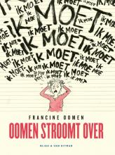 Francine Oomen , Oomen stroomt over