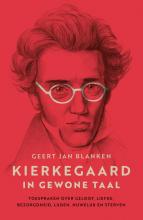Geert Jan Blanken , Kierkegaard in gewone taal