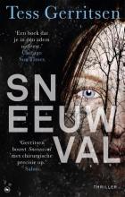 Tess Gerritsen , Sneeuwval