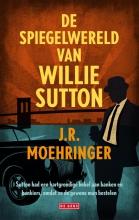 Moehringer, J.R. De spiegelwereld van Willie Sutton