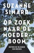 Suzanne Simard , Op zoek naar de moederboom