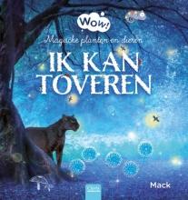Mack van Gageldonk , Ik kan toveren