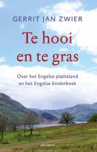 Gerrit Jan Zwier , Te hooi en te gras