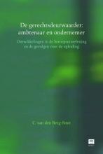 Ineke C. van den  Berg-Smit De gerechtsdeurwaarder: ambtenaar en ondernemer