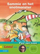 Loon, Paul van Sammie en het snotmonster
