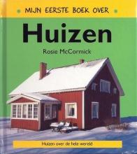 MacCormick, R. Mijn eerste boek over huizen