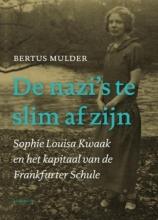 Bertus Mulder , De nazi's te slim af zijn