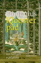 Fokko Bosker , Bonifatius Kloosterpad