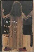 Krog, Antjie Relaas van een moord