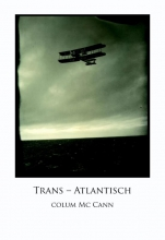 Colum  McCann Trans-Atlantisch