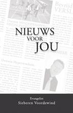 Sieberen Voordewind , Nieuws voor jou