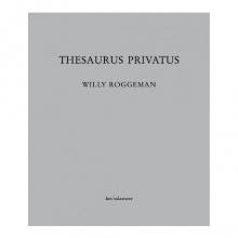 Willy  Roggeman Thesaurus Privatus