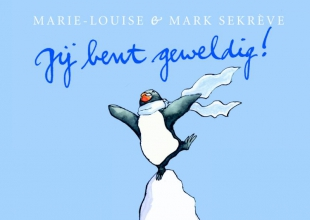 Marie-Louise  Sekrève pinguin Max Jij bent geweldig!