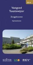Koëter Vastgoed Adviseurs , Vastgoed taxatiewijzer 2014 Zorggebouwen