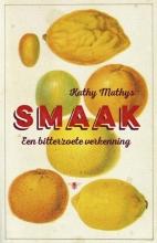 Kathy  Mathys Smaak