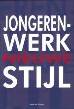 Frank van Strijen , Jongerenwerk nieuwe stijl