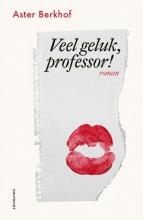 Aster Berkhof , Veel geluk, professor