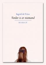 Ingrid de Vries Verder is er niemand