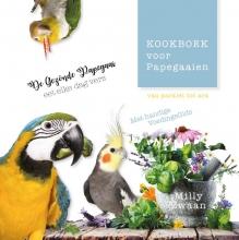 Milly Zwaan , Kookboek voor Papegaaien