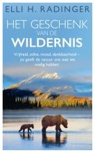 Elli H. Radinger , Het geschenk van de wildernis