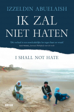 Izzeldin Abuelaish , Ik zal niet haten