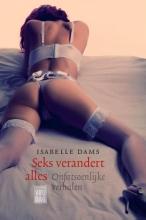 Dams, Isabelle Seks verandert alles
