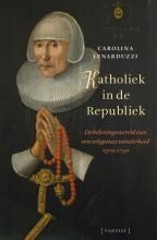 Carolina  Lenarduzzi Katholiek in de Republiek