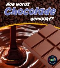 John  Malam Mijn eerste docuboek - Hoe wordt chocola gemaakt?