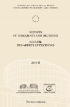 European court of human rights , Reports of judgments and decisions; Recueil des arrets et decisions 2010-II