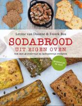 Freerk Bos Levine van Doorne, Sodabrood uit eigen oven