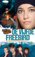 Gert  Verhulst De vijfde freebird