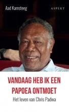 Aad Kamsteeg , Vandaag heb ik een Papoea ontmoet