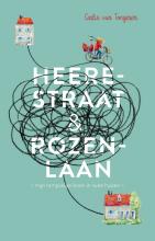 Carlie van Tongeren , Heerestraat en Rozenlaan