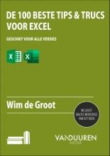 Wim de Groot , De 100 beste tips & trucs voor Excel