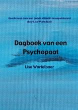 Lisa  Wortelboer Dagboek van een Psychopaat