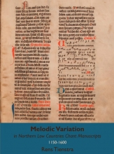 Rens Tienstra , Melodic Variation in Northern Low Countries Chant Manuscripts