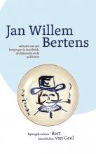 Bert van Geel , JAN WILLEM BERTENS.