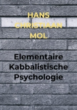 Hans Christiaan Mol , Elementaire Kabbalistische Psychologie