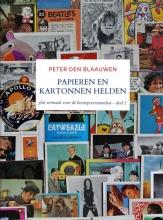 Peter Den Blaauwen , Papieren en Kartonnen Helden