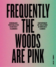 Ive Stevenheydens Patrick Ronse  Luk Lambrecht, Frequently the woods are pink
