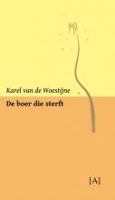 Karel van de Woestijne , De boer die sterft