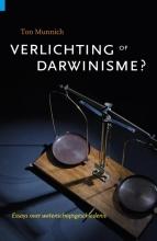 Ton  Munnich Verlichting of darwinisme
