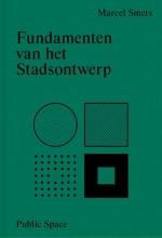 Marcel Smets , Fundamenten van het stadsontwerp