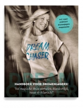 Rianne Toussaint , Dream Chaser