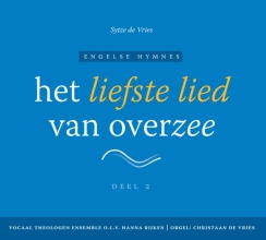 Sytze de Vries , Het liefste lied van overzee Deel 2