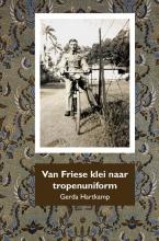 Gerda Hartkamp , Van Friese klei naar tropenuniform