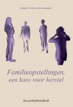 Barbelo Christina Uijtenbogaardt , Familieopstellingen, een kans voor herstel